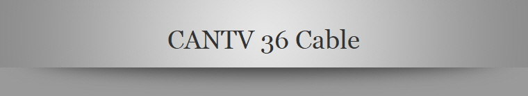 CANTV 36 Cable